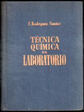 1949 - TECNICA QUIMICA DE LABORATORIO - E.RODRIGUEZ SANTOS