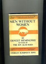 MEN WITHOUT WOMEN-ERNEST HEMINGWAY-1ST/3RD 1928. HB/COLLECTIBLE UNIQUE JACKET NF