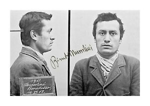 Benito Mussolini A4 Mug Shot reproduction autograph poster with choice of frame