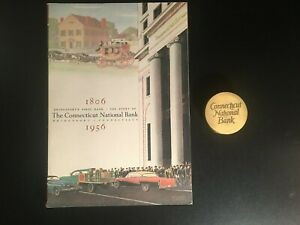 Story of the CONNECTICUT NATIONAL BANK - BRIDGEPORT CT 1806-1956 and Paperwieght
