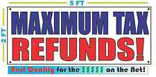 MAXIMUM TAX REFUNDS Banner Sign NEW Size