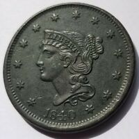 1840 BRAIDED HAIR LARGE CENT BEAUTIFUL AU ABOUT UNCIRCULATED ORIGINAL COIN NICE!