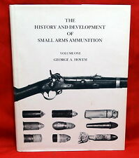 The History and Development of Small Arms Ammunition, Vol. I, 1st Ed, Signed