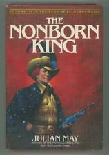 The Nonborn King by Julian May (First Edition) Signed