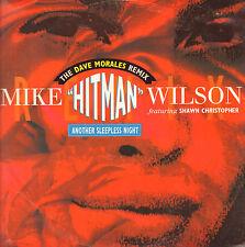 MIKE HITMAN WILSON - Another Sleepless - Feat Shawn Christophe - Arista - Uk