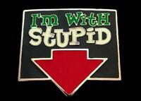 I'm With Stupid Humor Club Bar Funny Joke Belt Buckle