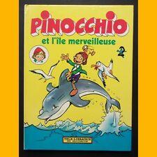 PINOCCHIO ET L'ÎLE MERVEILLEUSE Télé-Librairie des Deux Coqs d'Or 1981