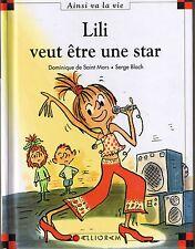Lili veut être une star * Max et Lili * Dominique de Saint Mars * 65 ainsi va la