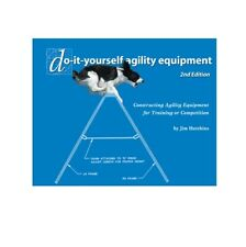Do-it-yourself agility equipment: Constructing agility obstacles paperback
