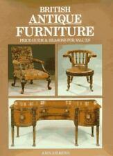 British Antique Furniture by John Andrews (1993, Hardcover)