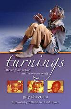 Turnings: The Kingdom of God and the Western World, Chevreau, Guy,
