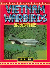 VIETNAM WARBIRDS IN ACTION: 1986 Combined Edition by Dana Bell HC