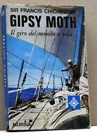 GISPSY MOTH - S.F.Chichester [mursia,bibl.del mare, crociere,regate,viaggi... 1]