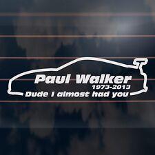 PAUL WALKER tribute memorial rip supra Car Sticker 210mm