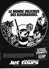 PUBLICITE ADVERTISING  1983   AIR FRANCE  JET TOURS  LES ELDORADORS