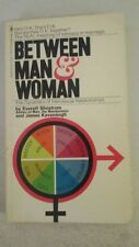 Between man and woman;: The dynamics of intersexual relationships – 1971 by Ever