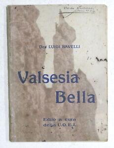 Ravelli - Valsesia bella - Manuale turistico per visitatore Valsesia - 1922