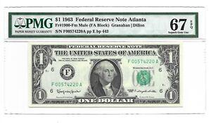"1963 $1 ATLANTA "" MULE "" FRN, PMG SUPERB GEM UNCIRCULATED 67 EPQ BANKNOTE"