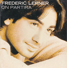 CD CARTONNE CARDSLEEVE FREDERIC LERNER ON PARTIRA 2T NEUF SCELLE