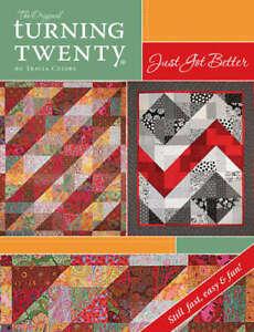 TURNING TWENTY JUST GOT BETTER Fat Quarter Quilt Pattern Book FF116