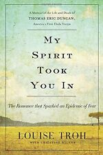 My Spirit Took You In: The Romance that Sparked an Epidemic of Fear: A Memoir of