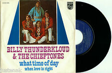 """BILLY THUNDERKLOUD & the CHIEFTONES """"What time of Day"""" RARE DUTCH PS 7""""/45"""