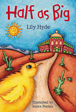 Demi-gros (Loups blancs: Monde contes populaires), Lily Hyde, New Book