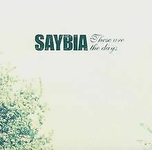 These Are the Days von Saybia | CD | Zustand gut