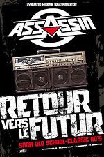 """ASSASSIN - Affiche Poster 80x120 cm - Tournée 2015 """"Retour vers le futur"""" - Rap"""