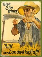 Nostalgic Art Landwirt Wer Bier trinkt hilft der Landwirtschaft Blechschild