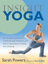 Insight Yoga: An Innovative Synthesis of Traditional Yoga, Meditation, and Easte