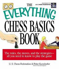 The Everything Chess Basics Book : The Rules, the Moves, and the Strategies...