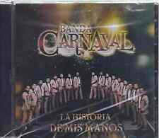 CD - Banda Carnaval NEW La Historia De Mis Manos  - FAST SHIPPING !