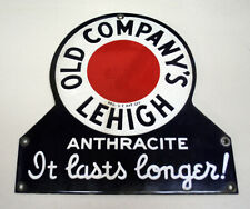 ORIG. OLD COMPANY'S LEHIGH ANTHRACITE PORCELAIN SIGN