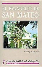 Comentario Biblico de Collegeville: El Evangelio de San Mateo Vol. 1 by Daniel J