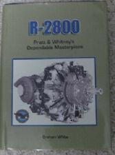 R-2800 Pratt Whitney Dependable Masterpiece - Graham White SAE 2001 - Hardcover