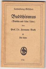 BUDDHISMUS (Buddha und seine Lehre)II die Lehre Prof. Dr.Hermann BECKH 1928  NEU