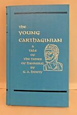 The Young Carthaginian A Tale of the Times of Hannibal GA HENTY Deluxe Heirloom