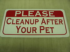 Cleanup After Your Pet Metal Sign 4 Hotel Bar Gas Station Club Camp Ground Park