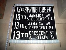 NYC BUS SIGN SPRING CREEK JAMAICA CRESCENT ST. PITKIN AVENUE QUEENS NY ROLL SIGN