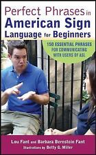 Perfect Phrases in American Sign Language for Beginners by Barbara Bernstein...