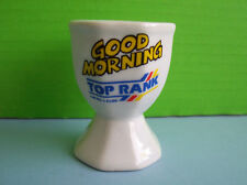 Good Morning - Top Rank  THE NUMBER 1 CLUB  EGG  CUP