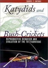 Katydids and Bush-Crickets: Reproductive Behavior and Evolution of the Tettigoni