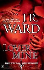 NEW Lover Mine (Black Dagger Brotherhood, Book 8) by J.R. Ward