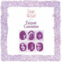 FAIRPORT CONVENTION  - LIEGE AND LIEF  CD