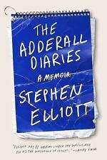 The Adderall Diaries: A Memoir, Elliott, Stephen, Good Book