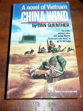 China Wind A novel of Vietnam  by Dan Guenther  (1990) 1st edition Paperback