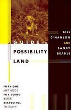 Bill O'Hanlon~GUIDE TO POSSIBILITY LAND~SIGNED 1ST(4)~PB~NICE COPY