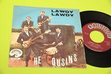 "THE COUSINS 7"" LAWDY ORIGINALE ITALIA 1963 BEAT NM !!  TOOOOPPPPP"