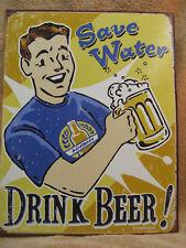 Save Water Drink Beer Tin Metal Sign Schonberg Bar NEW College Dorm